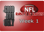 The Good, The Bad & The Ugly - Week 1