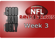 The Good, The Bad & The Ugly - Week 3