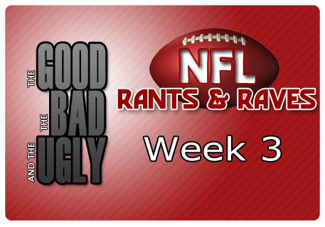 The Good, The Bad & The Ugly – Week 3