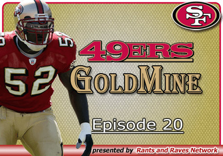 49'ers Gold Mine – Ep.20