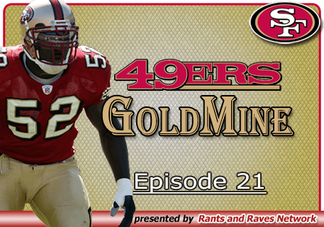 49'ers Gold Mine – Ep. 21