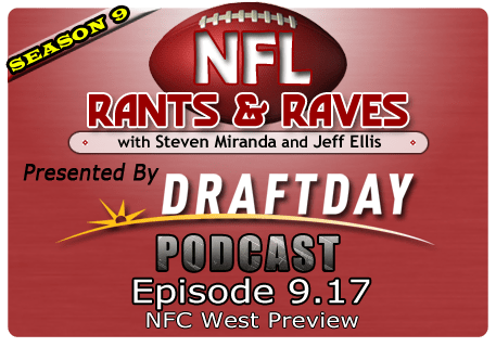 Episode 9.17 – NFC West Preview
