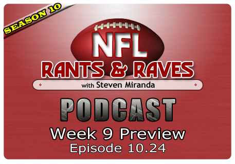 Episode 10.24 – Week 9 Preview