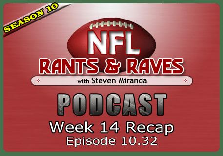 Episode 10.32 – Week 14 Recap