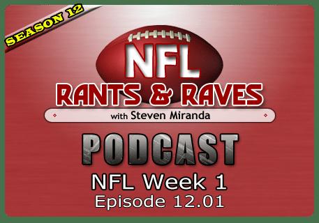 Episode 12.07 – NFL Week 1