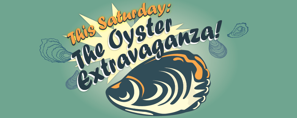 Oyster Extravaganza