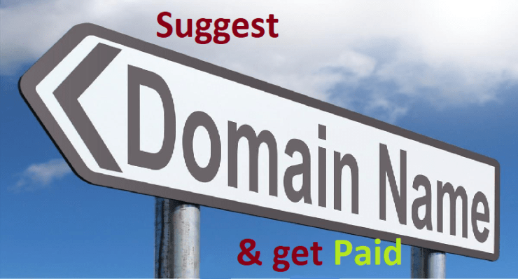 Suggest Domain Names and Get Paid....!!