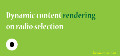 dynamic content rendering on radio selection