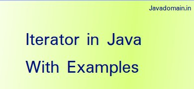 Iterator in java with examples featured image