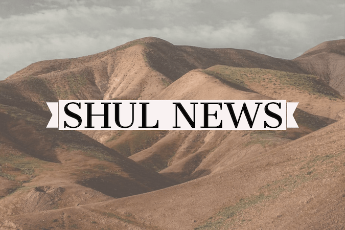Shul News
