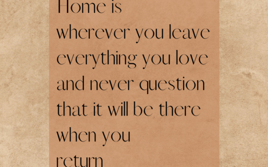 Home is different for everyone. It should be a safe space, a place of comfort, and a place where you belong.