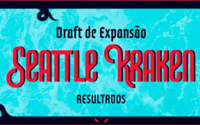 Resultados do Draft de Expansão do Seattle Kraken