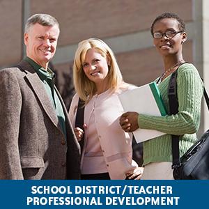 School District/Teacher Professional Development