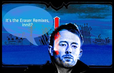 , Thom Yorke <em>Eraser</em> remixes available now