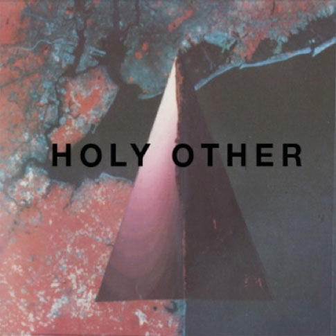 , Holy Other – 'Touch'