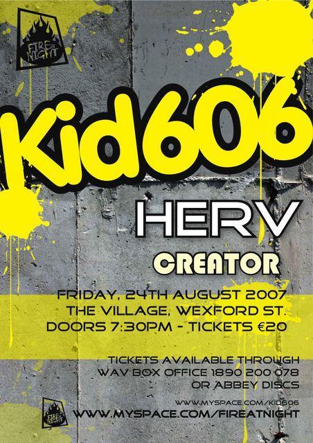 , Friday: Kid 606, Herv and Creator