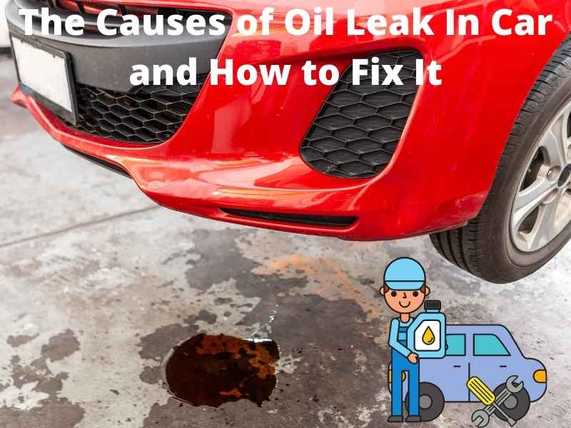 oil leak in car