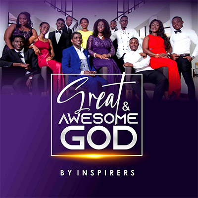 Inspirers Great & Awesome God
