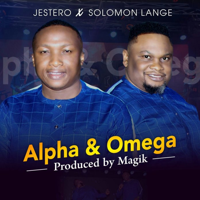 Jestero Ft. Solomon Lange Alpha and Omega