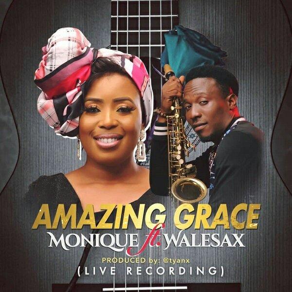 MoniQue Amazing Grace ft Wale Sax