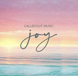 calledout music joy 1767924718 - CalledOut Music – Joy