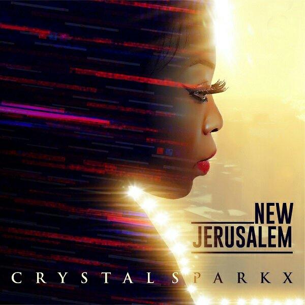 Crystal Sparkx New Jerusalem