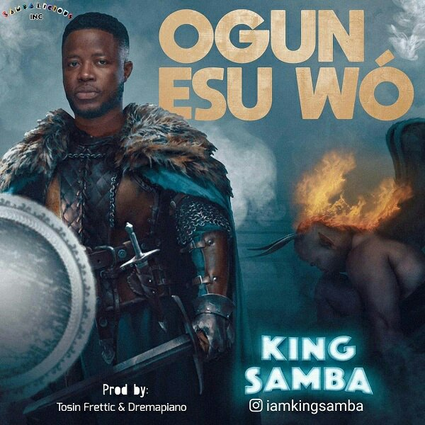 ogun esu wo king samba170739556 - King Samba – Ogun Esu Wo