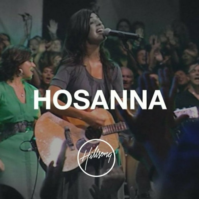 Hillsong Worship Hosanna / For Those Who Are To Come