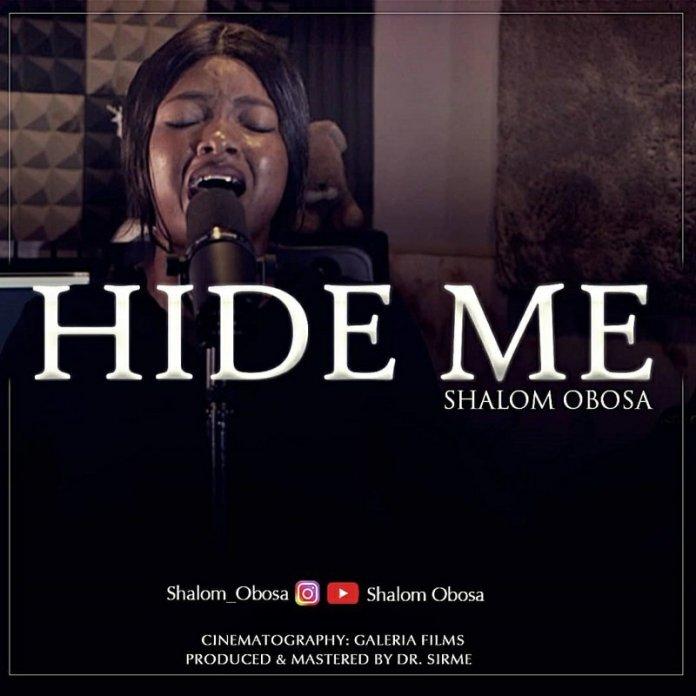 Shalom Obosa  Hide Me (Worship Medley)