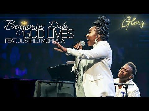 Benjamin Dube - God Lives Ft. JustHlo Mohlala (Lyrics, Video)