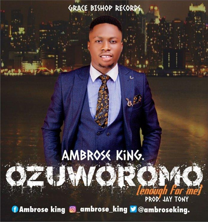 Ambrose King  - Ozuworomo