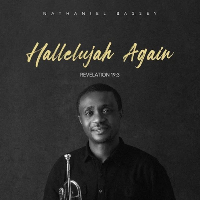 Nathaniel Bassey - Sound the Trumpet (Mp3, Lyrics, Video)
