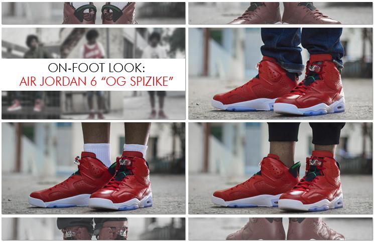 "best service 03056 8d71b On-Foot Look  Air Jordan 6 ""OG Spizike"""