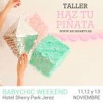 TALLER: Haz tu propia piñata este fin de semana en Babychic weekend