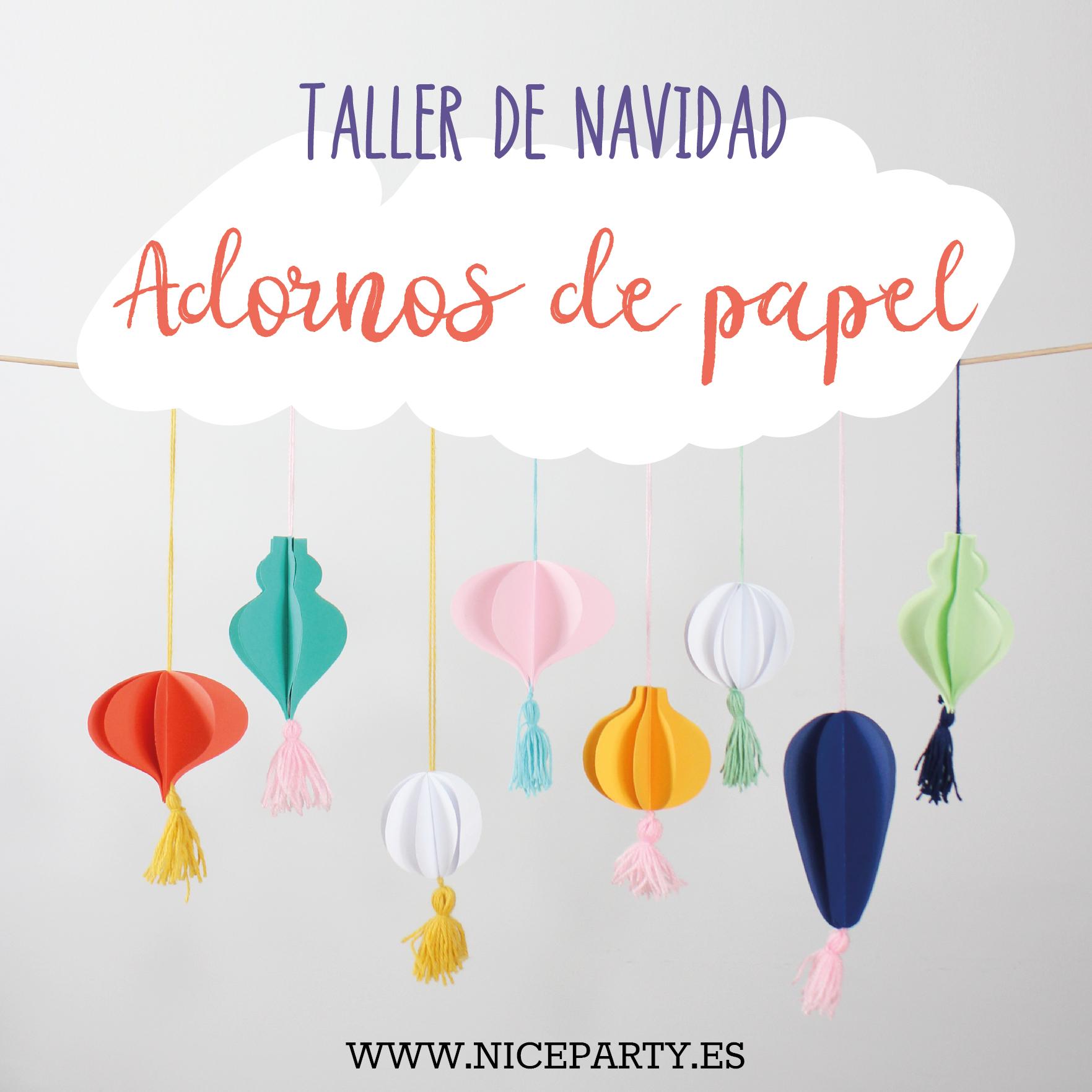Taller creativo para niños, Nice Party. Aprende cómo hacer adornos de navidad con papel de colores