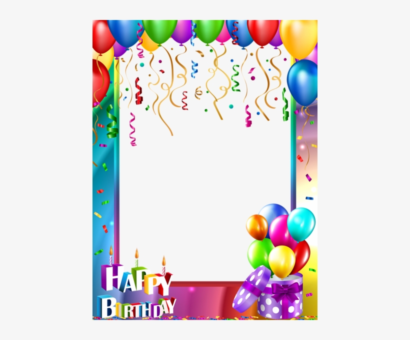 Frame Happy Birthday Png Happy Birthday Png Transparent Transparent Png 450x600 Free Download On Nicepng