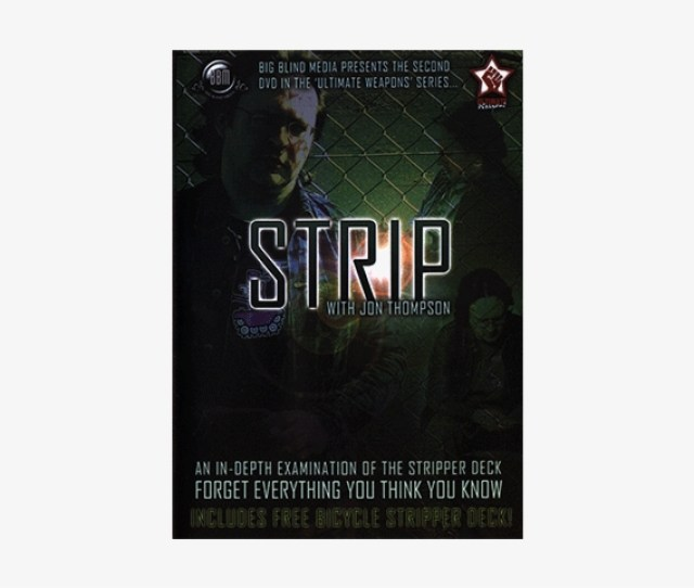 Strip By Jon Thompson Big Blind Media Video Download Strip By Jon Thompson With Stripper Deck Dvd