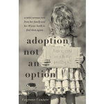 Adoption Not An Option
