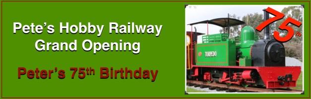 Pete's Hobby Railway Grand Opening and Peter's 75th Birthday Logo