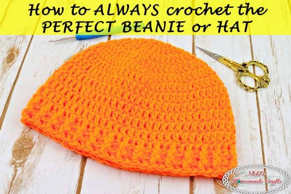 e777ea2831a How to always make the Perfect Beanie or Hat - Crochet Tutorial - Nicki s  Homemade Crafts