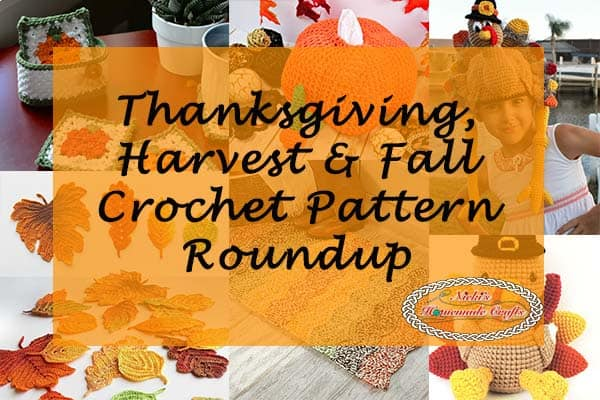 #Thanksgiving, #Harvest, #Fall Free and Paid #Crochet #Patterns #Collection #Roundup by Nicki's Homemade Crafts