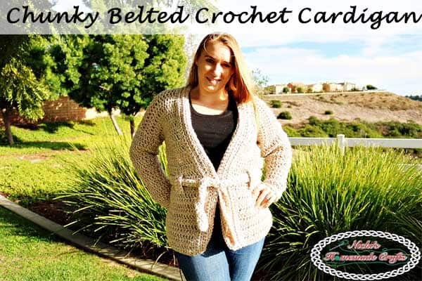 Chunky Belted Crochet Cardigan - Free Crochet Pattern by Nicki's Homemade Crafts #crochet #cardigan #free #crochet #pattern #cardigan #chunky #belted #easy #fast