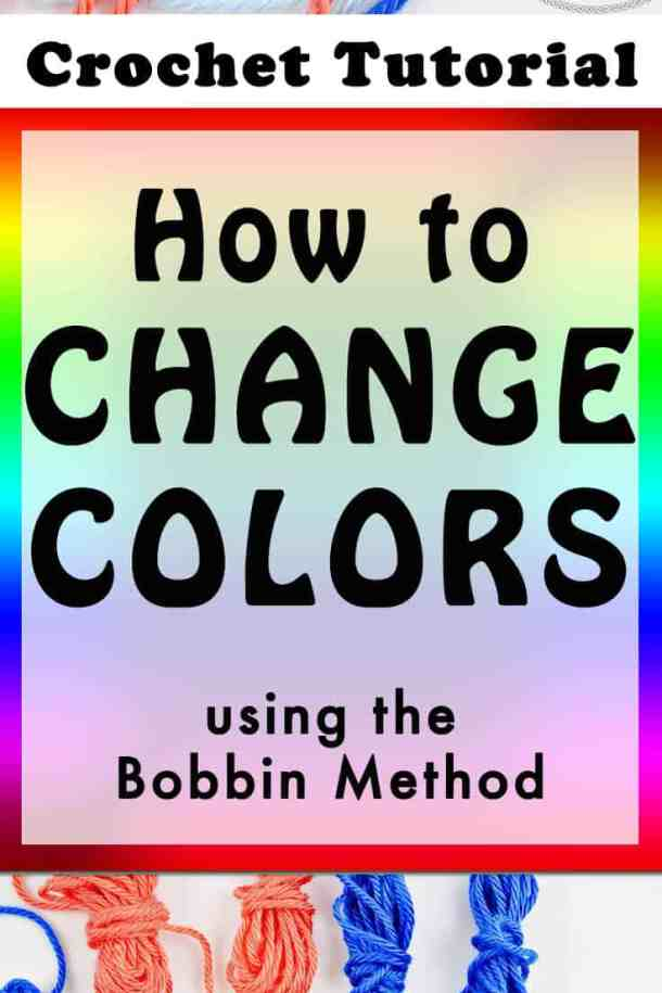 How to Change Colors While Crocheting - Photo and Video Tutorial by Nicki's Homemade Crafts #crochet #changecolors #howto #crochet #easy #besttutorial #easiesttutorial #learn #bobbin #method