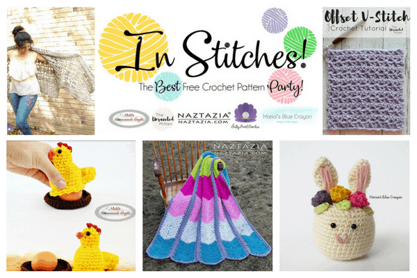 In Stitches - The Best Free Crochet Link Party featuring the hosts crochet patterns which are related to easter shown as a bunny or a chicken, a nice blanket, poncho and a stitch tutorial.