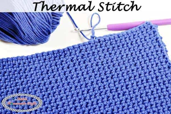 Thermal Stitch Aka Double Thick Crochet Stitch Photo And Video