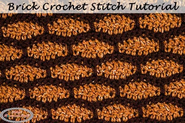 Brick Crochet Stitch Pattern – Photo and Video Tutorial