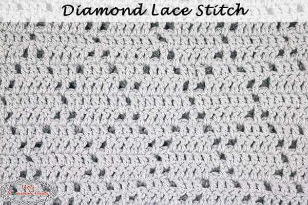 How to Crochet the Diamond Lace Stitch – Photo and Video Tutorial