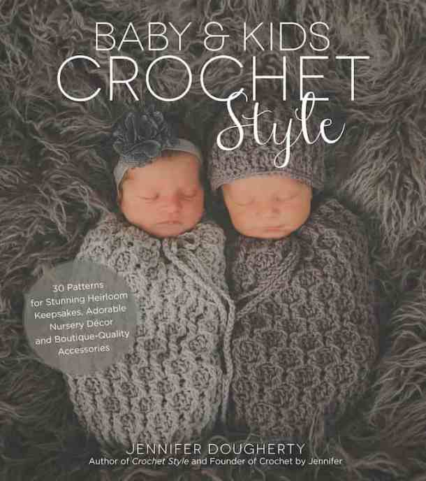 Baby & Kids Crochet Style by Jennifer Dougherty