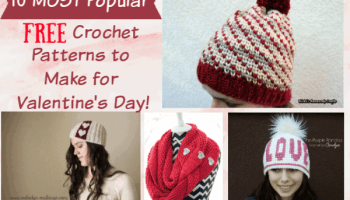 7701ea664fa 10 Most Popular Free Crochet Patterns to Make for Valentine s Day