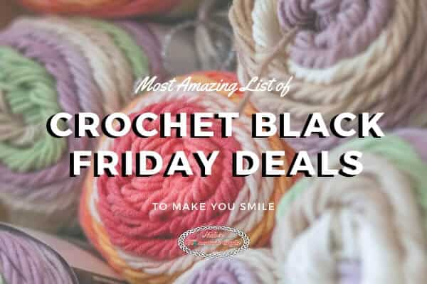 Crochet Black Friday Cyber Monday deals